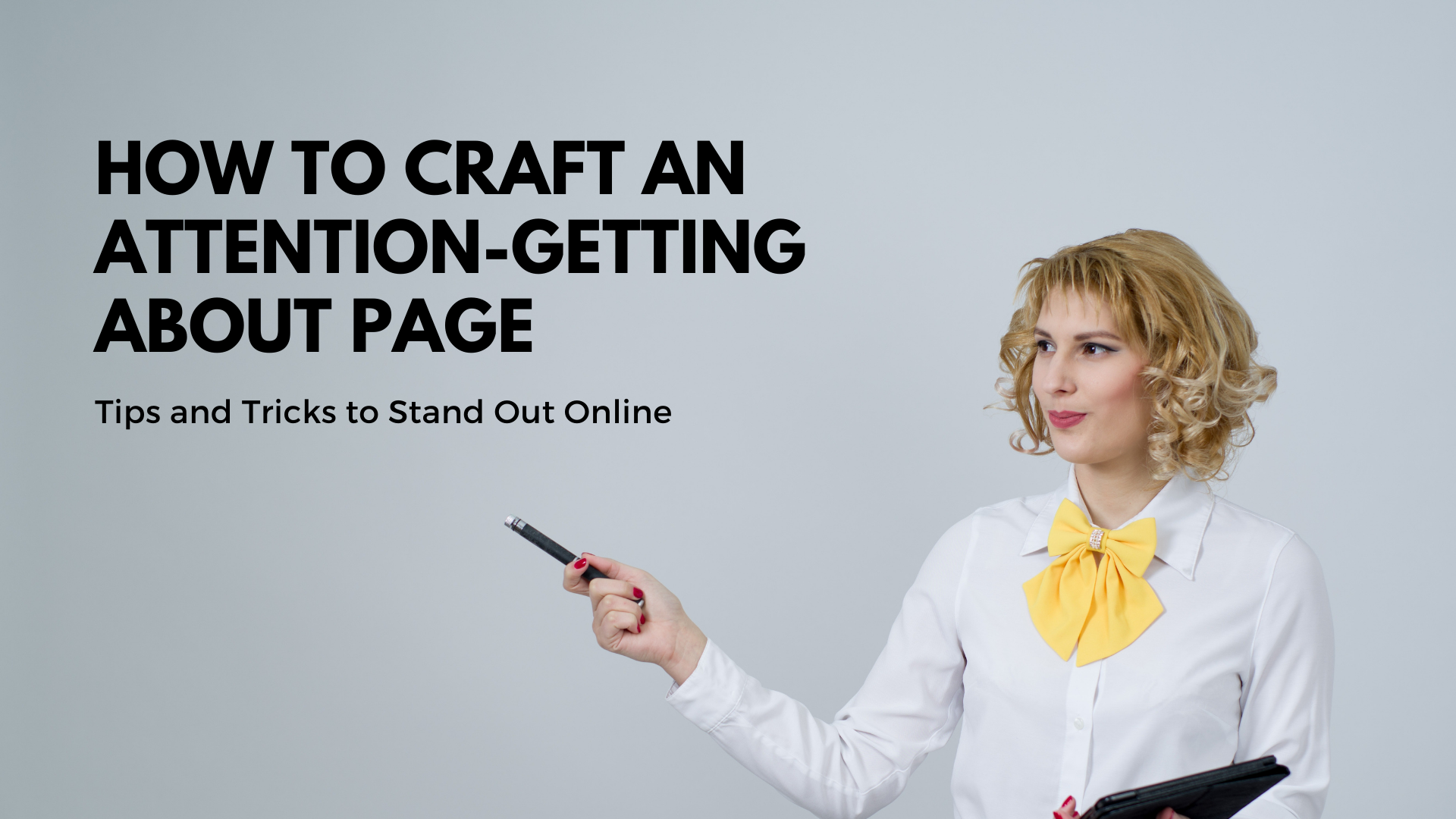 Stand out from the Competition With These About Page Tips